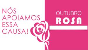 OUTUBRO ROSA: Mês da conscientização do diagnóstico precoce do câncer de mama
